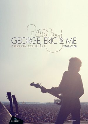 Plakat for utstillingen 'Pattie Boyd - George, Eric & Me, A personal collection'